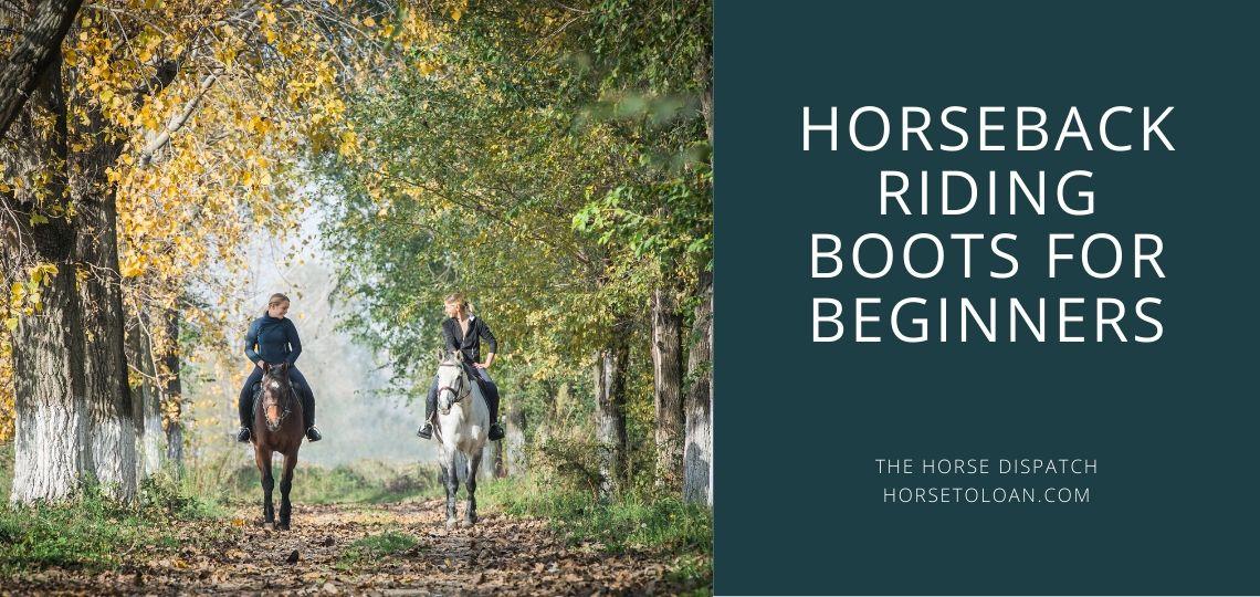 Horseback Boots for Beginners