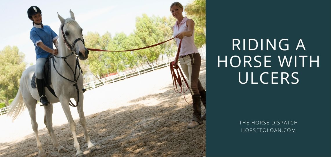Riding a Horse With Ulcers