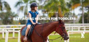 Best Riding Helmets for Toddlers