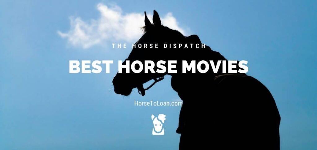 Best Horse Movies